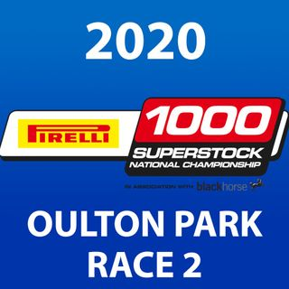 Pirelli National Superstock 1000 - Oulton Park 2020 Race 2