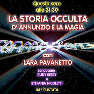 Forme d'Onda - Lara Pavanetto - La Storia Occulta: D'Annunzio e la Magia - 34^ puntata (02/07/2020)