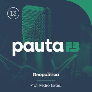 PAUTA FB 013 - [Geopolítica] - A geopolítica das migrações