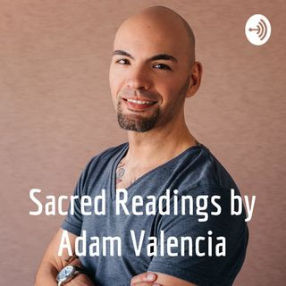 Sacred Readings By Adam Valencia