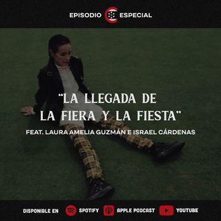 La Llegada de La Fiera y La Fiesta | feat. Laura Amelia Guzmán e Israel Cárdenas