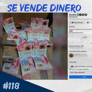 Episodio 118 - Se Vende Dinero