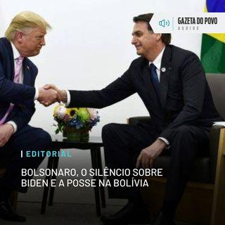 Editorial: Bolsonaro, o silêncio sobre Biden e a posse na Bolívia
