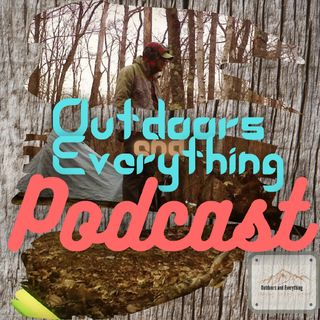 Outdoors And Everything podcast