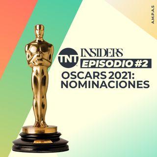 INSIDERS | Episodio #2 – Nominaciones Oscars 2021 | TNT Original Podcast