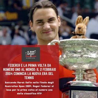 Episodio 28 - Federer e la prima volta da numero uno al mondo: il 2 febbraio 2004 comincia la nuova era del tennis