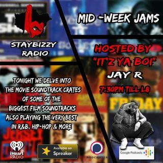 "StayBizzyRadio: Ep.30 - Mid Week Jams - Movie Soundtrack Special Hosted By ""Itz Ya Boi"" Jay R"