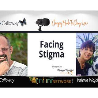 Facing Stigma With Valerie Wojciechowicz