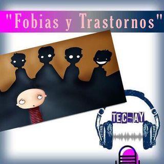 Fobias y trastornos.