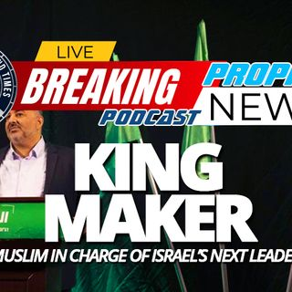 NTEB PROPHECY NEWS PODCAST: For The First Time Ever, Muslims Are In Control Of The Knesset And They Are Insisting On Chrislam