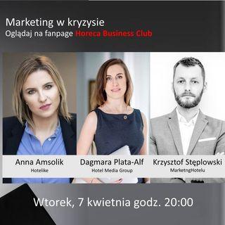 Goście Horeca Radio odc. 57 - Marketing w kryzysie