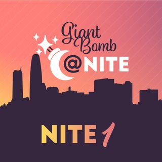 Giant Bomb @ Nite - Live From E3 2019: Nite 1