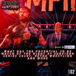 What Has The Potential To Be 'Match of the Night' At Survivor Series 2020? Retro Wrestling and more   102