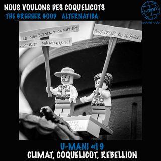 U-MAN! #19 Climat, Coquelicots, Rébellion.