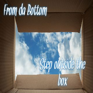 Step outside the box!!!!