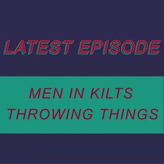 041 - Men in kilts throwing things