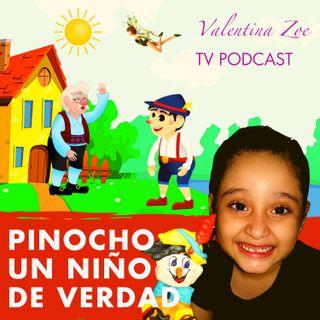 PINOCHO 🤥✨ Valentina Zoe Disney 🌻 PINOCHO Soy un Niño de Verdad 👦🏻 Las Mentiras