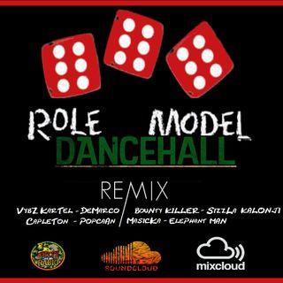 ROLE MODEL DANCEHALL RMX [AlexB] with Demarco/Vybz Kartel/Bounty Killer/Sizzla/Capleton/Popcaan/Masicka
