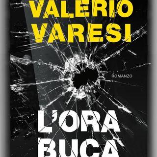 """Valerio Varesi """"L'ora buca"""""""