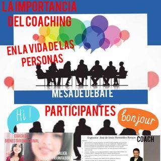 Mesa de debate. La Importancia del Coaching en la vida de las personas