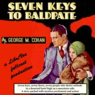 Seven Keys to Baldpate (Play) by George M. Cohan Free Downloads Public Domain Part 1