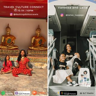 10.10 'Travel Culture Connect' presents Vanessa and Laila, a mother-daughter travel duo
