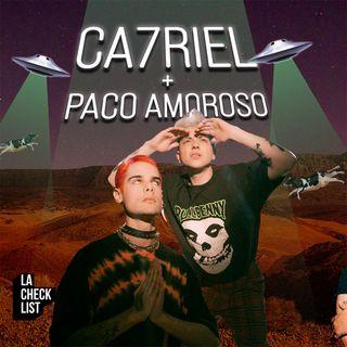 La Checklist #21 -  Ca7riel, Paco Amoroso, El Trap y la vida.