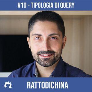 Tipologia di Query di Ricerca - #10