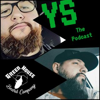 YS The Podcast Ep #33
