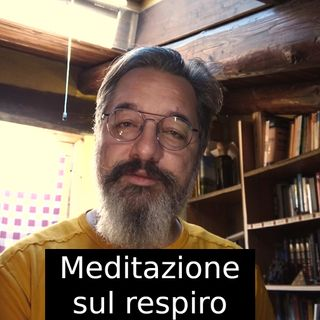 Meditazione sul respiro. s2e20