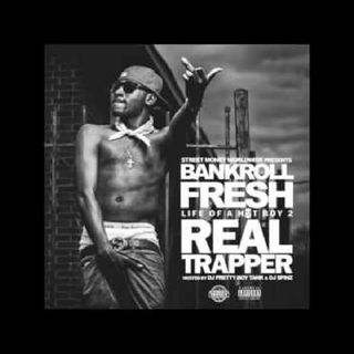 Bankroll Fresh Walked In (Ft)Young Savage