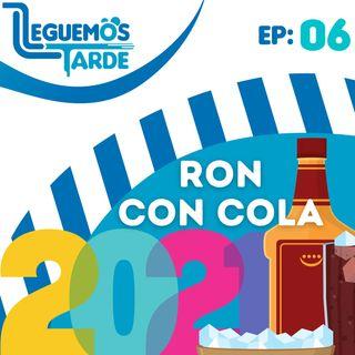 Ron Con COLA 2021 | EP06