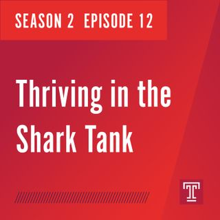 Thriving in the Shark Tank