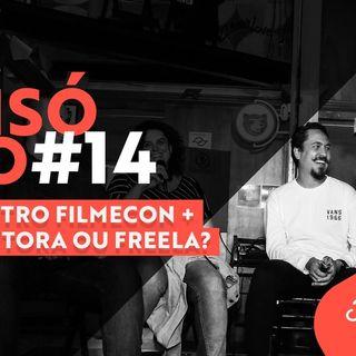 #14 Podcast Filmecon – Encontro FilmeCon + Produtora ou Freela?