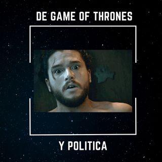 No sabes nada Nacho Snow: de Game of Thrones y Política