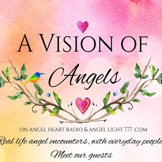 Angelic Support Through Cancer. A Vision of Angels with Special Guest Teri Angel