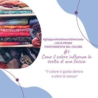 #1 Come il colore influenza la scelta di una fascia - intervista a Lucia Primo
