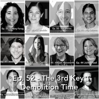 Ep. 52 - Demolition Time with Nate G.