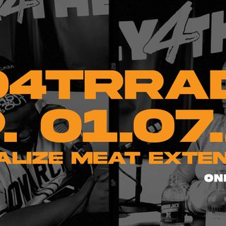 #O4TRRadio Episode 07 - Normalize Meat Extensions