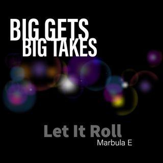 Big Gets and Big Takes