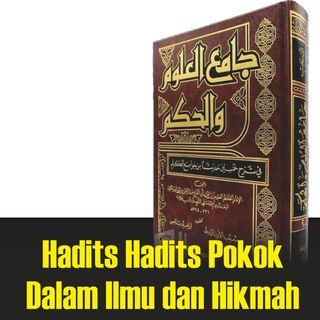 Kajian Hadits Jami'ul Ulum Wal Hikam