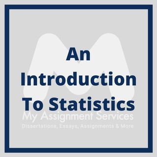 An Introduction To Statistics By Online Statistics Assignment Help Experts