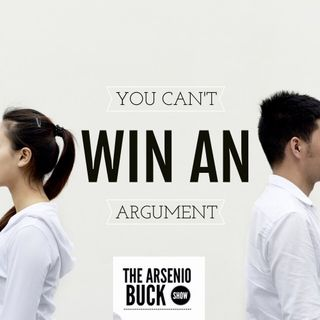 You Can't Win An Argument
