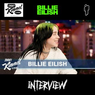 Billie Eilish - Jimmy Kimmel Live Interview - Dealing with Fame, Being Present & Turning 18 | Full Interview