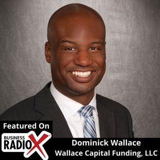 Dominick Wallace, Wallace Capital Funding, LLC
