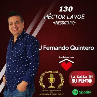 EPISODIO 130-HÉCTOR LAVOE