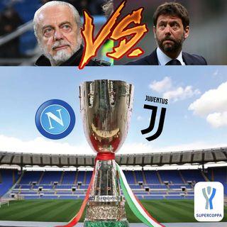 SUPERCOPPA ITALIANA: continuano gli scontri tra Juventus e Napoli