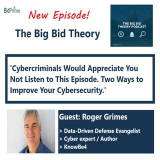 Cybercriminals Would Appreciate You Not Listen to This Episode. Two Ways to Improve Your Cybersecurity.