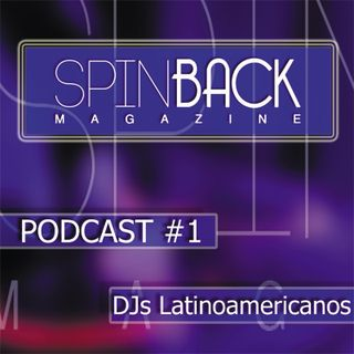 SpinBack Magazine Podcast #1  con Dj Dany Atlas