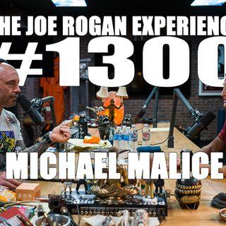 #1300 - Michael Malice